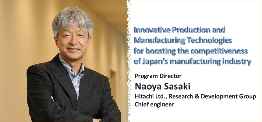 Innovative Production and Manufacturing Technologies for boosting the competitiveness of Japan's manufacturing industry PD Naoya Sasaki